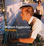 William Eggleston: Porträts