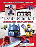 Transformers:  Kre-O Character Encyclopedia: With Special Figure