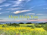 img - for Hope Holds You book / textbook / text book