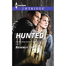 Hunted (       UNABRIDGED) by Beverly Long Narrated by Susan Larkin