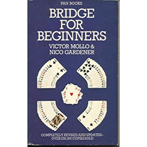 Bridge for Beginners Victor Mollo, Nico Gardener and Nico Gardner