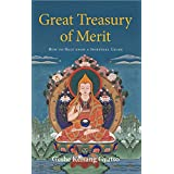 Great Treasury of Merit: How to Rely Upon a Spiritual Guideby Geshe Kelsang Gyatso