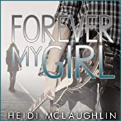Forever My Girl: The Beaumont Series, Volume 1 | [Heidi McLaughlin]