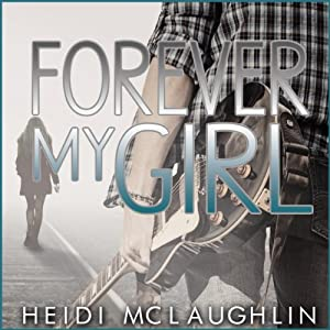 Forever My Girl Audiobook