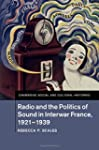 Radio and the Politics of Sound in In...