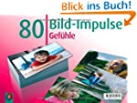 80 Bild-Impulse: Gef�hle