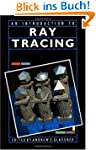 An Introduction to Ray tracing (The M...
