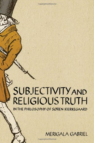 Subjectivity and Religious Truth in the Philosophy of Soren Kierkegaard