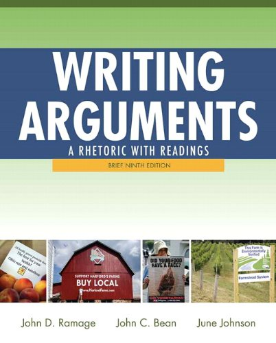 Writing Arguments: A Rhetoric with Readings, Brief...