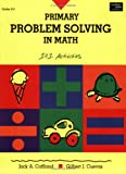 Primary Problem Solving In Math: Grades K-3: Teacher Resource