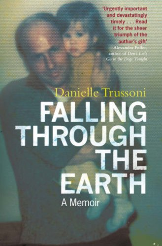 Falling Through the Earth, Danielle Trussoni