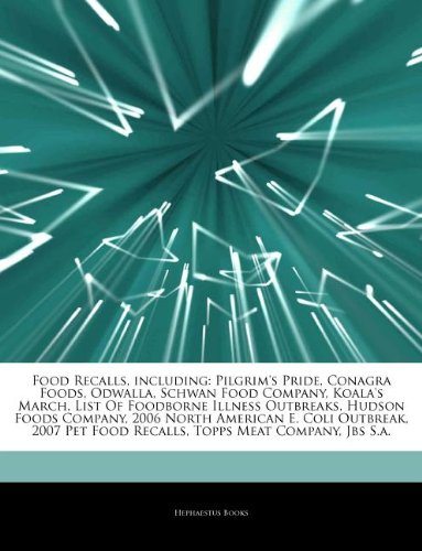 articles-on-food-recalls-including-pilgrims-pride-conagra-foods-odwalla-schwan-food-company-koalas-m
