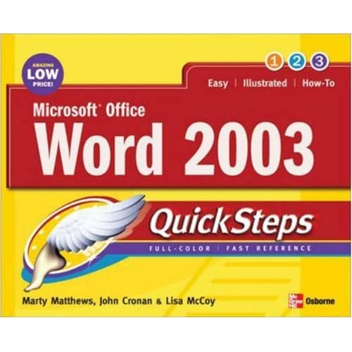 Microsoft Office Word 2003 QuickSteps Martin S. Matthews, John Cronan and Lisa McCoy