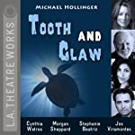 Tooth and Claw: L.A. Theatre Works' Relativity Series | Michael Hollinger