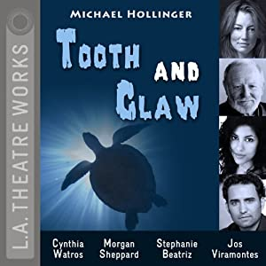 Tooth and Claw: L.A. Theatre Works' Relativity Series | [Michael Hollinger]