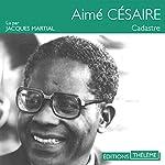 Cadastre | Aimé Césaire