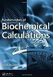 Fundamentals of Biochemical Calculations