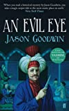 Evil Eye (0571239900) by Goodwin, Jason