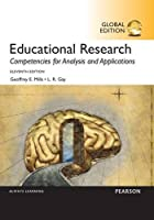 Educational Research: Competencies for Analysis and Applications, 11th Global Edition