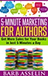 5-Minute Marketing for Authors: Get M...
