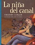 img - for La ni a del canal (A La Orilla Del Viento) (Spanish Edition) book / textbook / text book
