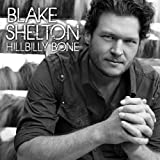 Hillbilly Boneby Blake Shelton