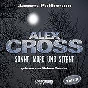 Sonne, Mord und Sterne (Alex Cross 3) | James Patterson