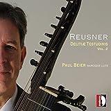 Reusner: Delitiae Testudinis Vol.2 - Musik für Barocklaute