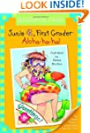 Junie B., First Grader: Aloha-ha-ha!...