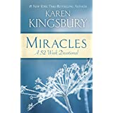 Miracles: A 52 Week Devotionalby Karen Kingsbury