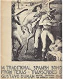 Music Division of the Pan American Union, 1942: 14 Traditional Spanish Songs From Texas