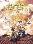 Monde de Maliang (Le), t. 03