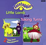 img - for 2 Tales Fram Teletubbyland: 2 Tales from Teletubbyland: Little Lamb and Taking Turns (Teletubbies) book / textbook / text book