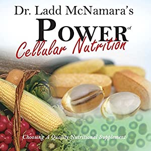 Power of Cellular Nutrition Audiobook