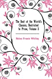 img - for The Best of the World's Classics, Restricted to Prose, Volume 3 book / textbook / text book