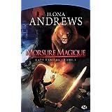 Kate Daniels, tome 1: Morsure Magiquepar Ilona Andrews