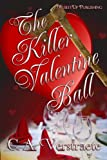 img - for The Killer Valentine Ball book / textbook / text book