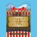 Life's Golden Ticket: An Inspirational Novel Audiobook by Brendon Burchard Narrated by Rick Rohan
