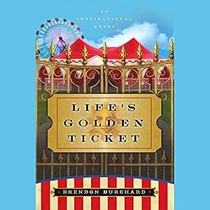 Life's Golden Ticket Audiobook