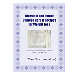 Classical and Patent Chinese Herbal Recipes for Weight Loss (Journal of Chinese Herbal Medicine and Acupuncture)