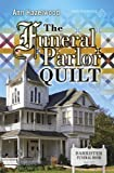 The Funeral Parlor Quilt (Colebridge Community)
