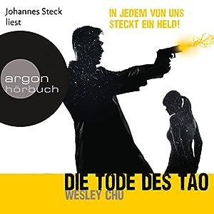 Die Tode des Tao (Tao 2) Hörbuch