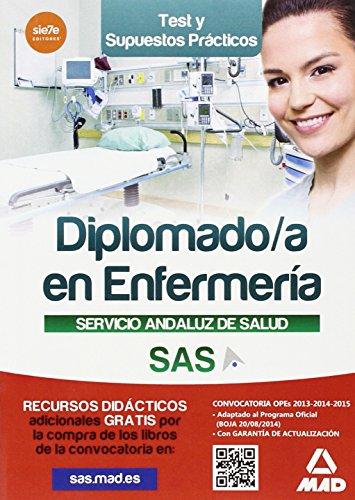 DIPLOMADO EN ENFERMERIA DEL SERVICIO ANDALUZ DE SALUD. TEST Y CASOS PRACTICOS