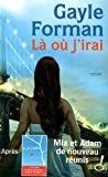 La ou jirai (French Edition)