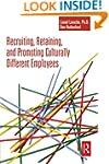 Recruiting, Retaining and Promoting C...