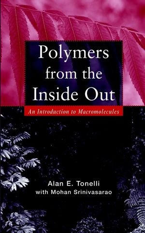 Polymers From the Inside Out: An Introduction to...