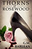 Thorns of Rosewood (Rosewood Series Book 1)