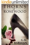 Thorns of Rosewood (Rosewood Series Book 1)