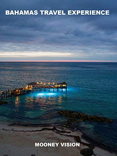 Bahamas Travel Experience