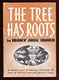 img - for The tree has roots book / textbook / text book